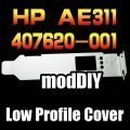 HP AE311A FC1142SR 407620-001 HBA 2U Low Profile Expansion Slot Cover
